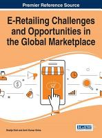 E Retailing Challenges and Opportunities in the Global Marketplace PDF