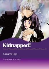 KIDNAPPED!: Mills & Boon Comics