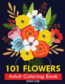 101 FLOWERS ADULT COLORING BOOK PDF