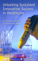 Unlocking Sustained Innovation Success in Healthcare PDF