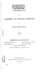Proceedings of the Academy of Natural Sciences of Philadelphia: Volume 45; Volume 45