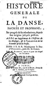Histoire générale de la danse sacrée et profane