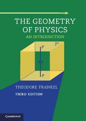 The Geometry of Physics: An Introduction, Edition 3