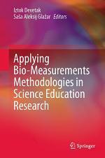 Applying Bio-Measurements Methodologies in Science Education Research