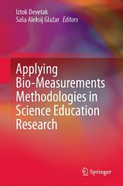 Applying Bio Measurements Methodologies in Science Education Research PDF
