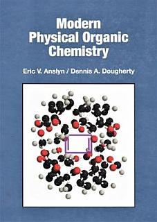 Modern Physical Organic Chemistry Book