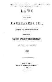 Laws of His Majesty Kamehameha III, King of the Hawaiian Islands: Passed by the Nobles and Representatives at Their Session, 1854