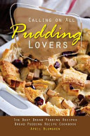 Calling on All Pudding Lovers