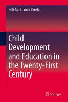 Child Development and Education in the Twenty First Century PDF