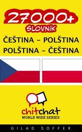 27000+ Čeština - Polština Polština - Čeština Slovník