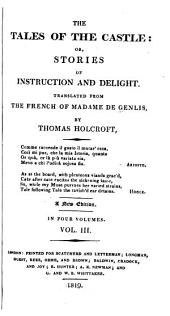 The Tales of the Castle: Or, Stories of Instruction and Delight: Volume 3