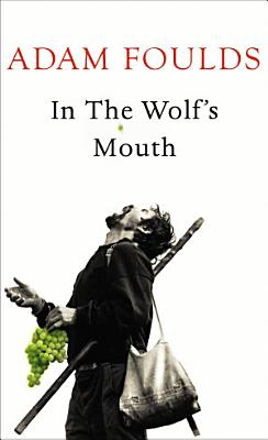 In the Wolf s Mouth