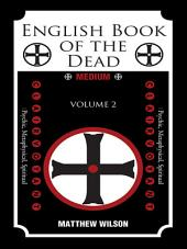 English Book of the Dead: Volume (2)