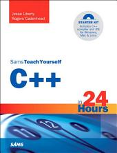 Sams Teach Yourself C++ in 24 Hours: Edition 5