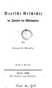 Deutsche Geschichte im Zeitalter der Reformation: Band 1