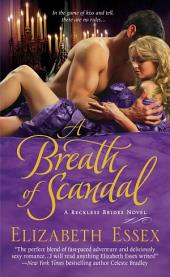 A Breath of Scandal: The Reckless Brides