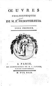 Oeuvres philosophiques de m. F. Hemsterhuis: Volume1