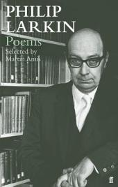 Philip Larkin Poems: Selected by Martin Amis