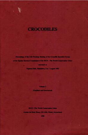 Crocodiles   proceedings of the 11th Working Meeting of the Crocodile Specialist PDF