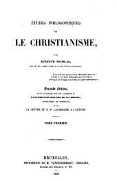 Etudes philosophiques sur le Christianisme: Volume1