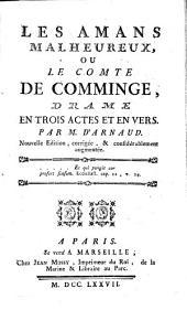 Les amans malheureux ou le comte de Comminge: drame en trois actes en vers