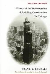 History of the Development of Building Construction in Chicago PDF