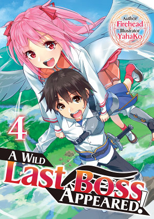 A Wild Last Boss Appeared  Volume 4