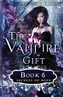The Vampire Gift 6