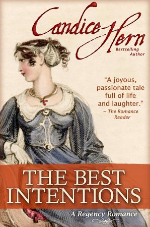 The Best Intentions  A Regency Romance  PDF