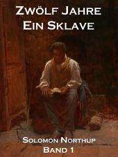 Zwölf Jahre Ein Sklave, Band 1