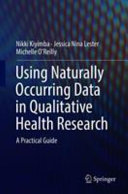 Using Naturally Occurring Data in Qualitative Health Research PDF