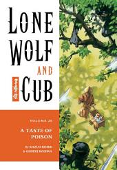 Lone Wolf and Cub Volume 20: A Taste of Poison: Volume 20
