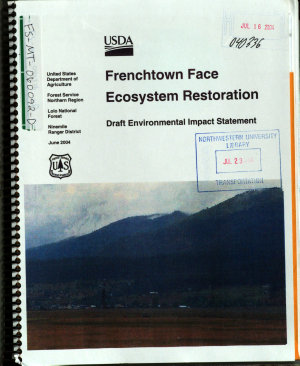 Lolo National Forest  N F    Frenchtown Face Ecosystem Restoration
