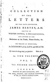 A Collection of Letters of ... James Hervey: Volume 1