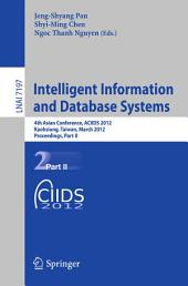 Intelligent Information and Database Systems: 4th Asian Conference, ACIIDS 2012, Kaohsiung, Taiwan, March 19-21, 2012, Proceedings, Part 2