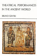Theatrical Performances in the Ancient World