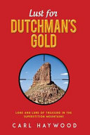Lust For Dutchman S Gold Book PDF