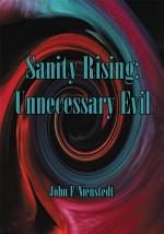 Sanity Rising: Unnecessary Evil