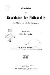 Grundriss der Geschichte der Philosophie Friedrich Ueberwegs: Die Neuzeit, Band 3