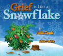 Grief is Like a Snowflake Book