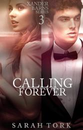 Calling Forever (Xander Barns Series Book 3)