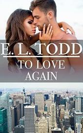To Love Again (Forever and Ever #43)
