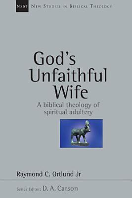 God s Unfaithful Wife