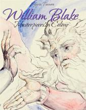 William Blake: Masterpieces In Colour