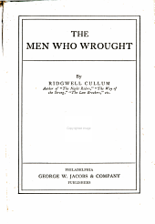 The men who wrought
