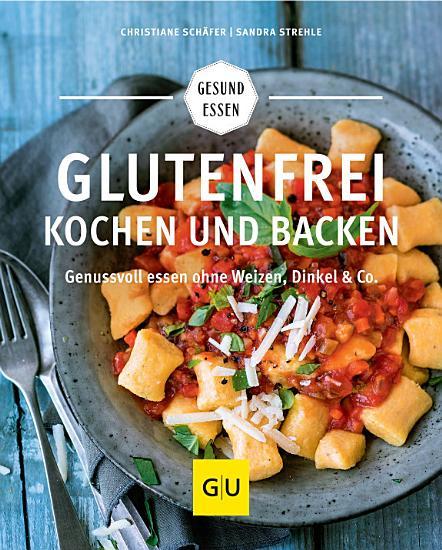 Glutenfrei kochen und backen PDF