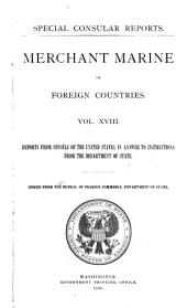 Merchant Marine of Foreign Countries: Reports from Consuls of the United States, in Answer to Instructions from the Department of State
