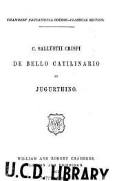 C. Sallustii Crispi De bello Catilinario et Jugurthio