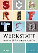Schriftenwerkstatt   Fonts und Schriften von Hand entwerfen PDF