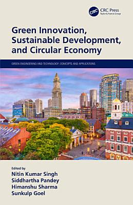Green Innovation  Sustainable Development  and Circular Economy PDF